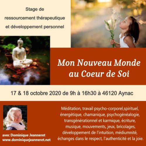 20 & 21 mars 2021 à Aynac (46) : Stage « Mon Nouveau Monde au Coeur de Soi » avec Dominique Jeanneret du Québec 3