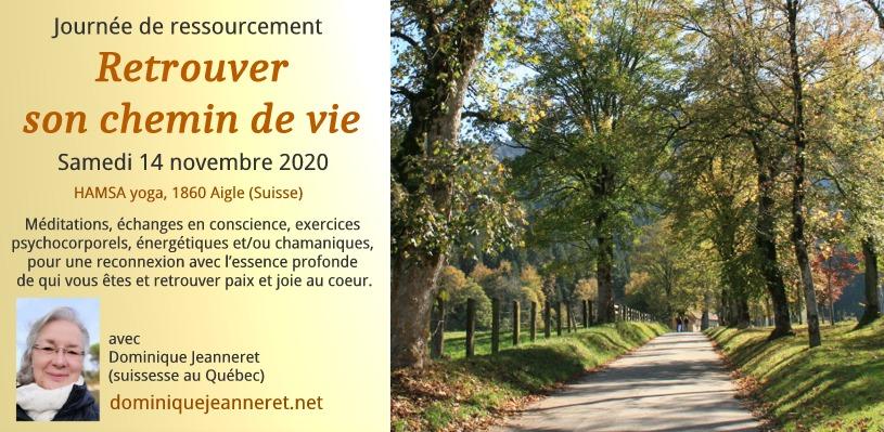 """Samedi 14 novembre 2020 à Aigle (Suisse) : Journée de ressourcement """"Retrouver son Chemin de Vie"""" 3"""